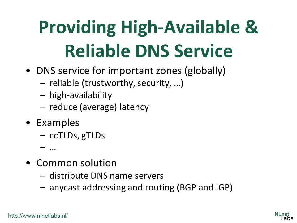 Providing High-Available & Reliable DNS Service
