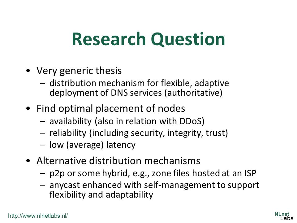 Research Question Very generic thesis Find optimal placement of nodes