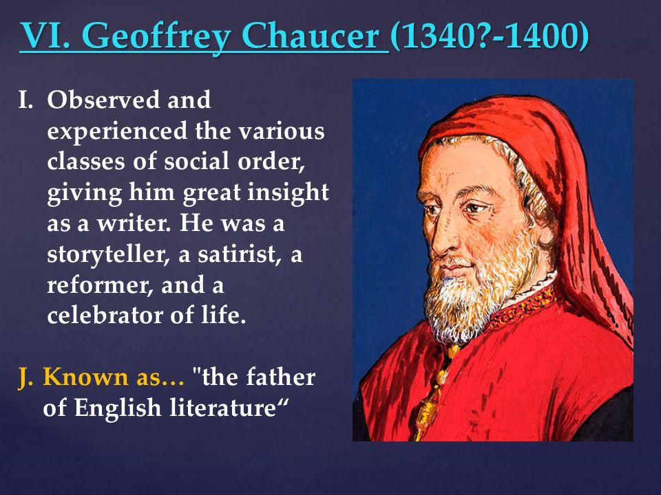 VI. Geoffrey Chaucer (1340 -1400)