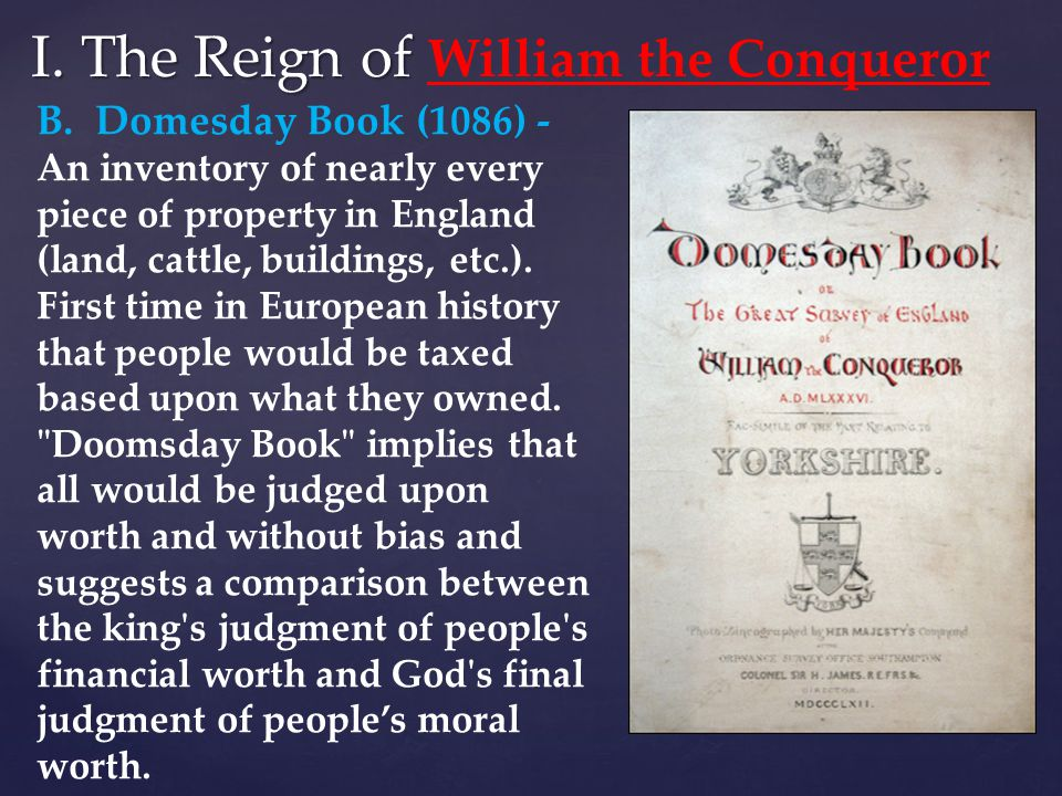 I. The Reign of William the Conqueror