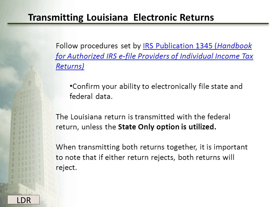 Transmitting Louisiana Electronic Returns