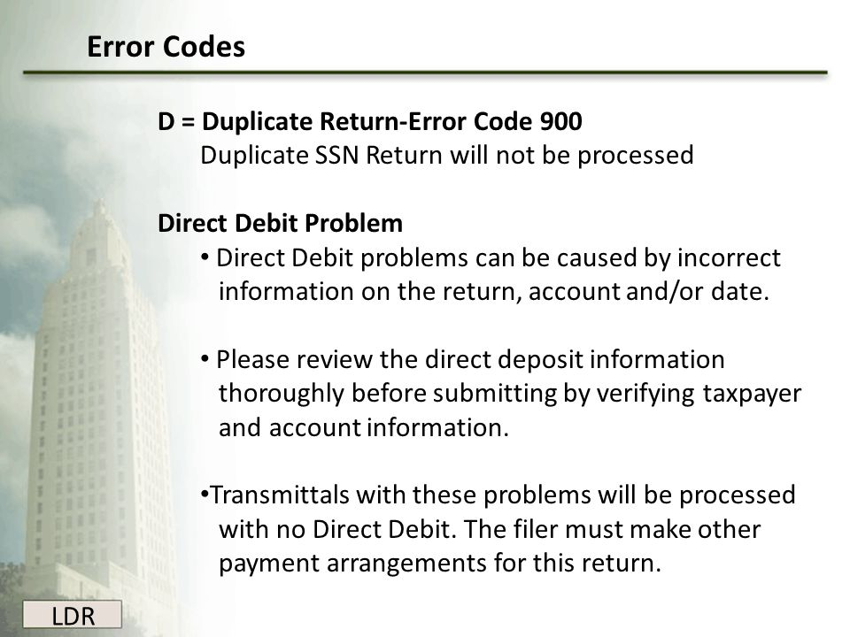 Error Codes D = Duplicate Return-Error Code 900
