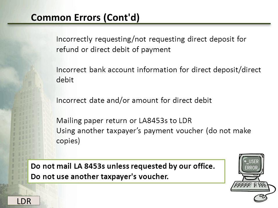 Common Errors (Cont d) LDR