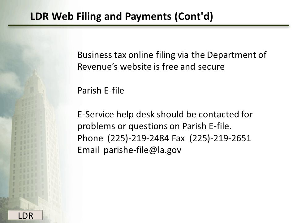 LDR Web Filing and Payments (Cont d)