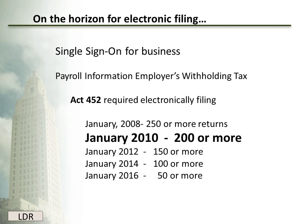 On the horizon for electronic filing…
