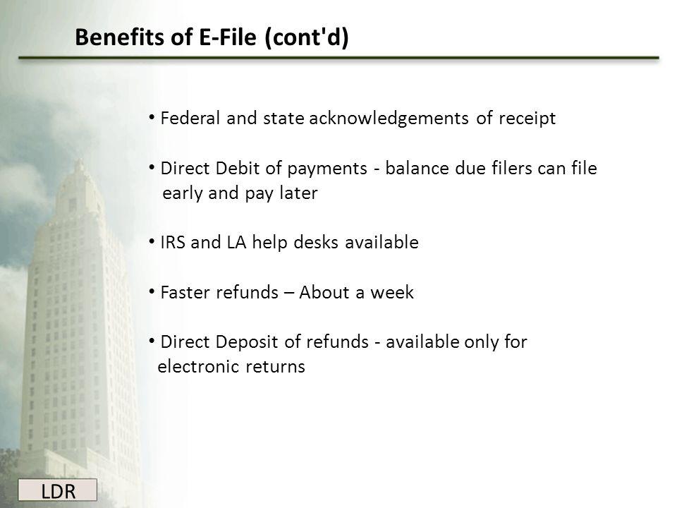 Benefits of E-File (cont d)