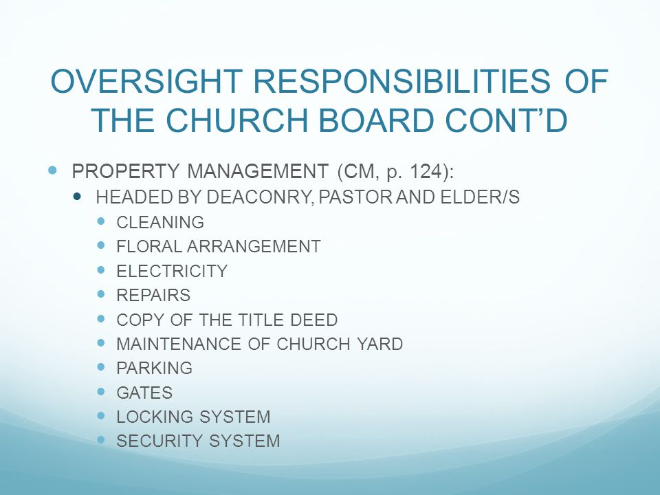 OVERSIGHT RESPONSIBILITIES OF THE CHURCH BOARD CONT'D