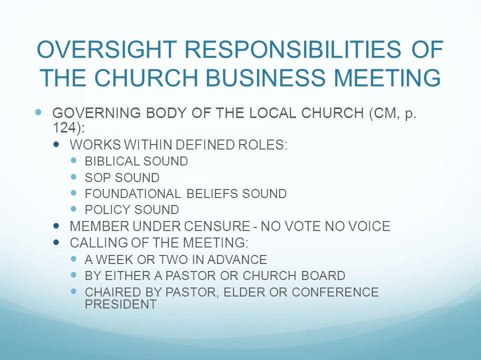 OVERSIGHT RESPONSIBILITIES OF THE CHURCH BUSINESS MEETING