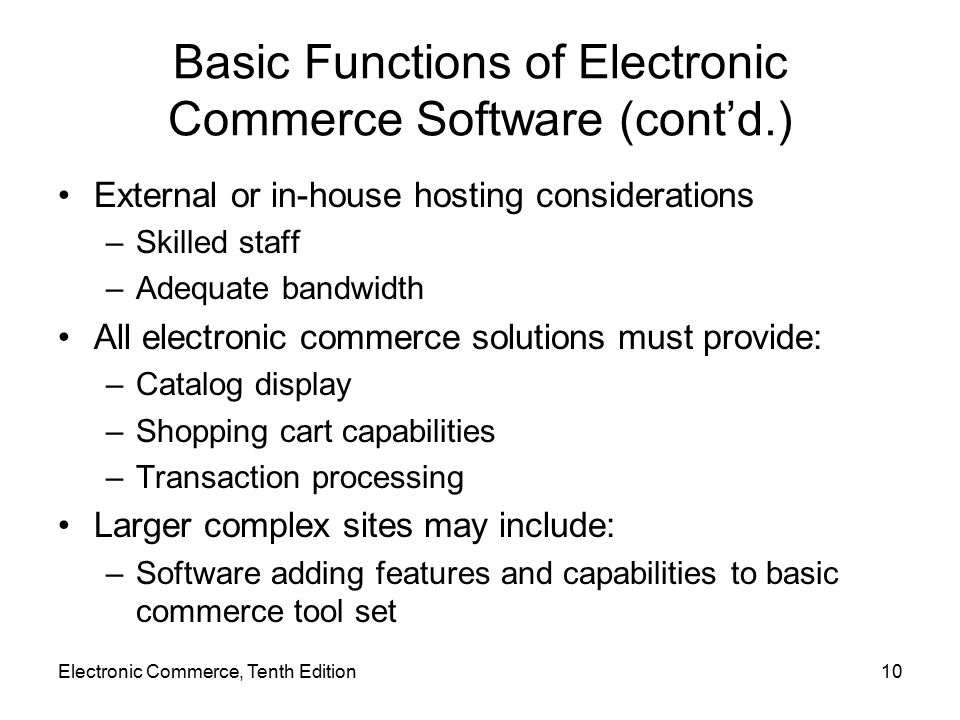 Basic Functions of Electronic Commerce Software (cont'd.)