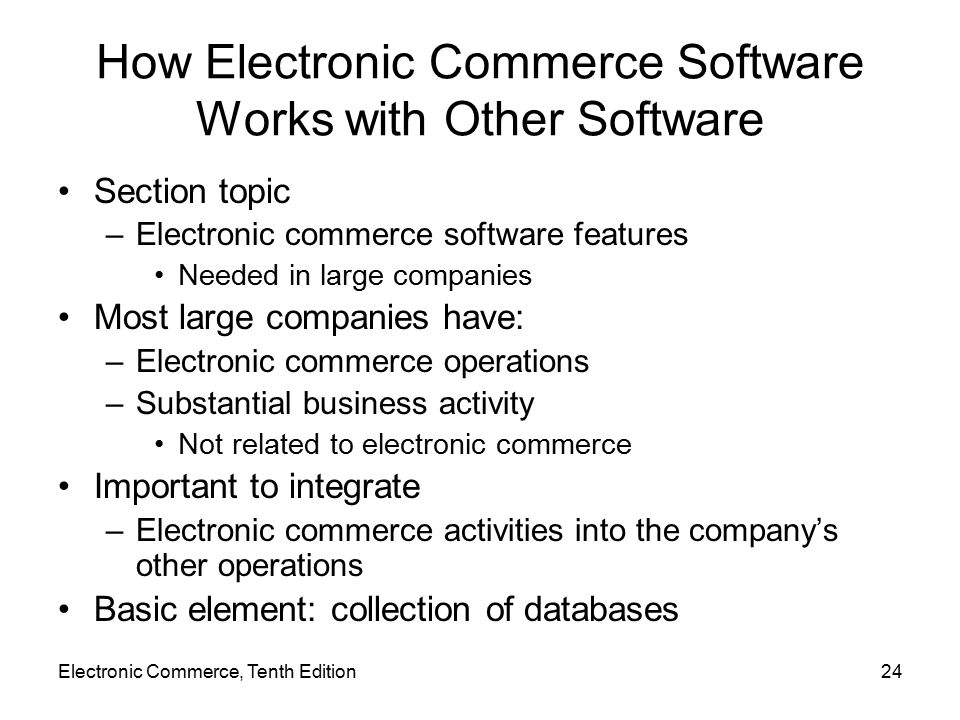 How Electronic Commerce Software Works with Other Software