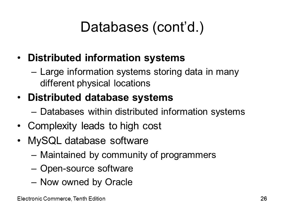 Databases (cont'd.) Distributed information systems