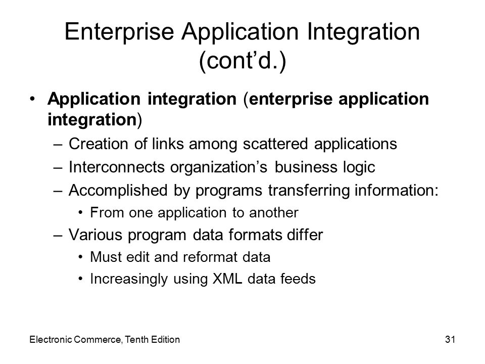 Enterprise Application Integration (cont'd.)