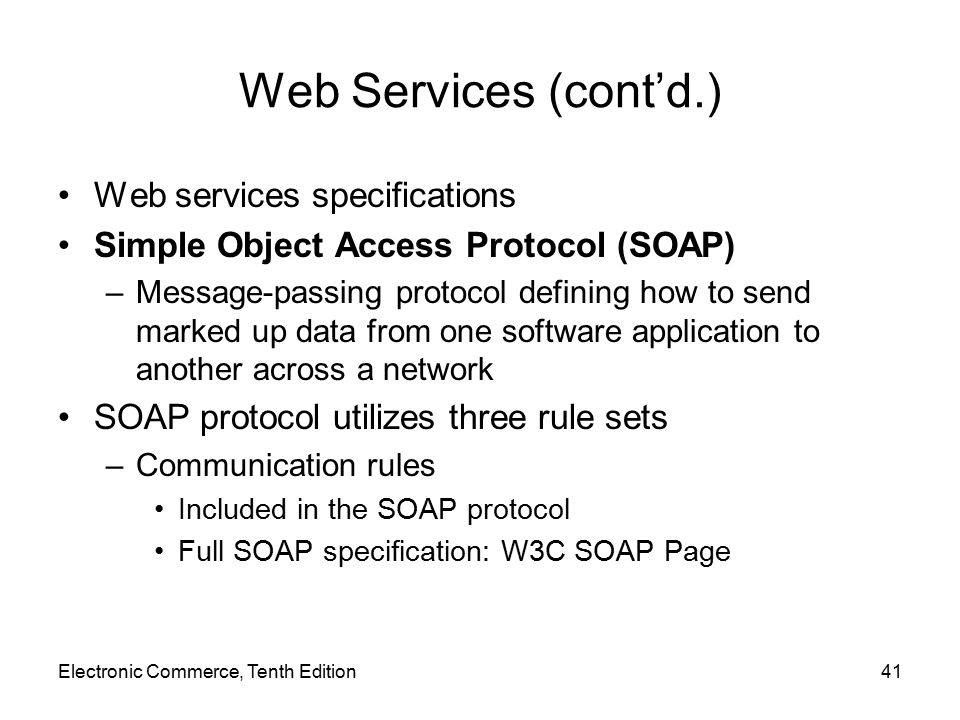 Web Services (cont'd.) Web services specifications
