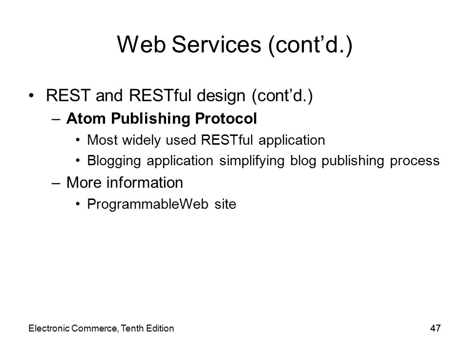Web Services (cont'd.) REST and RESTful design (cont'd.)