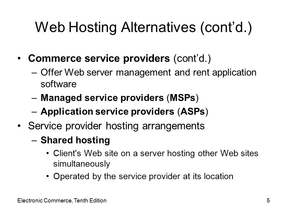 Web Hosting Alternatives (cont'd.)
