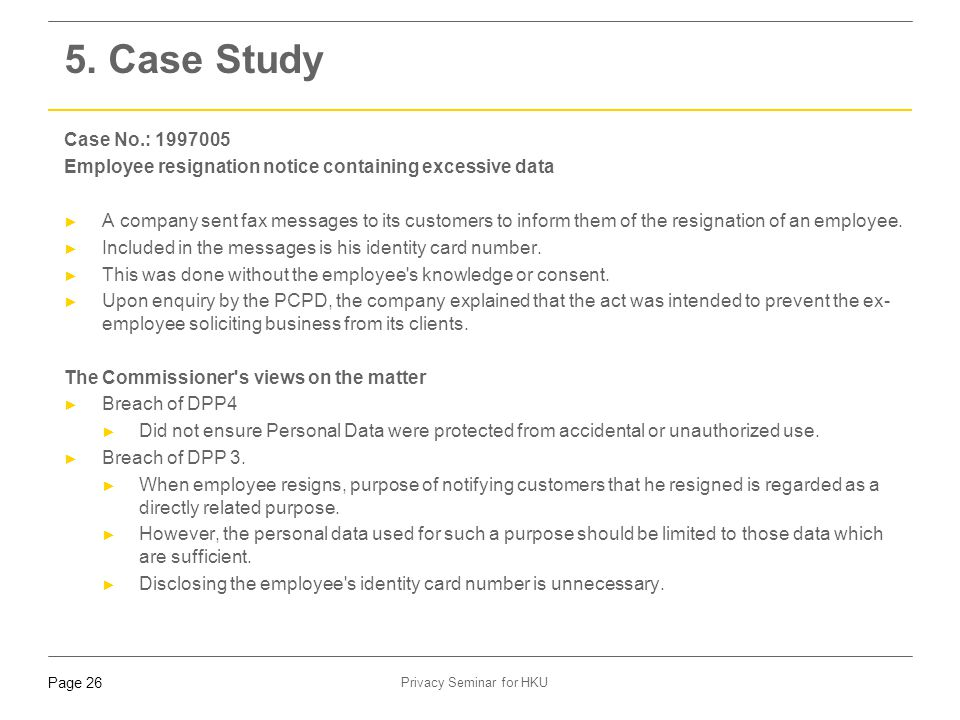 5. Case Study Case No.: 1997005. Employee resignation notice containing excessive data.