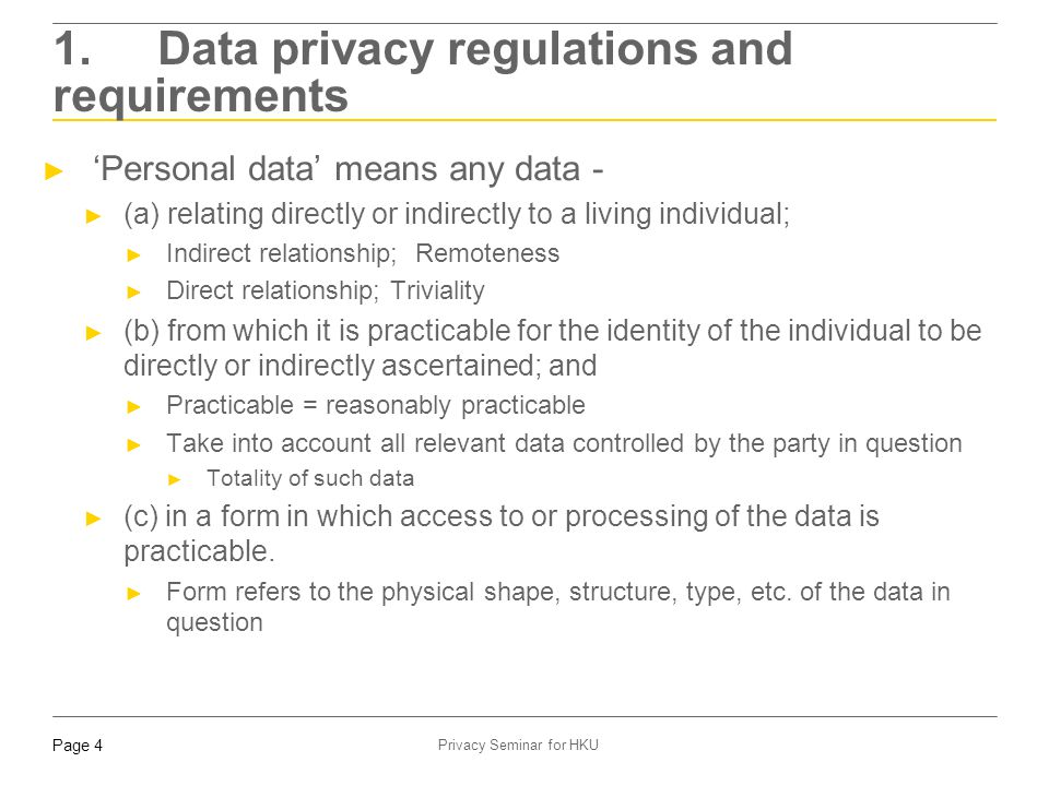1. Data privacy regulations and requirements