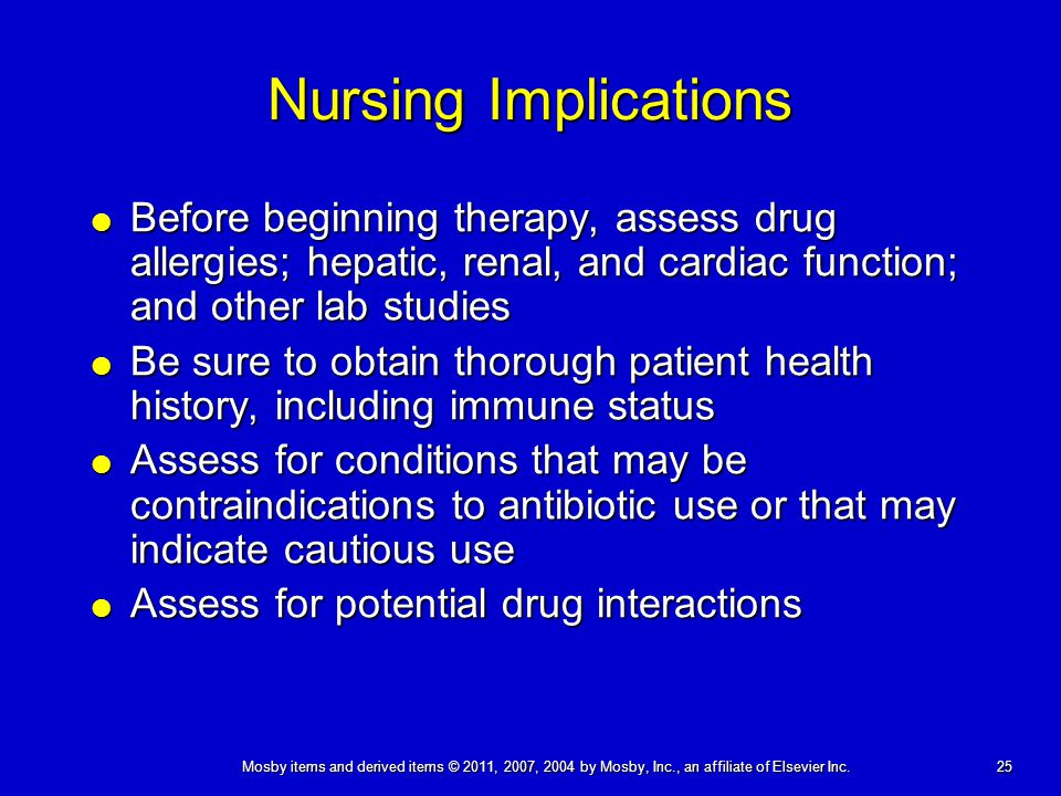 Nursing Implications Before beginning therapy, assess drug allergies; hepatic, renal, and cardiac function; and other lab studies.