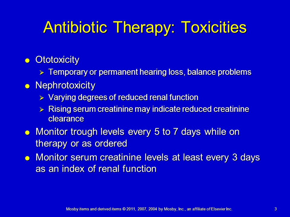 Antibiotic Therapy: Toxicities