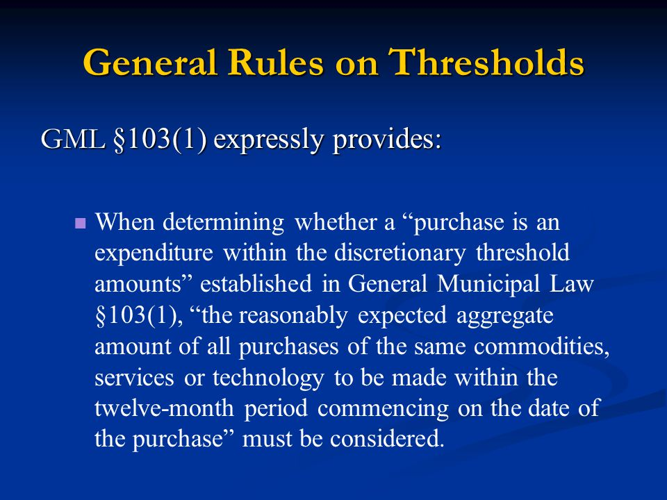General Rules on Thresholds