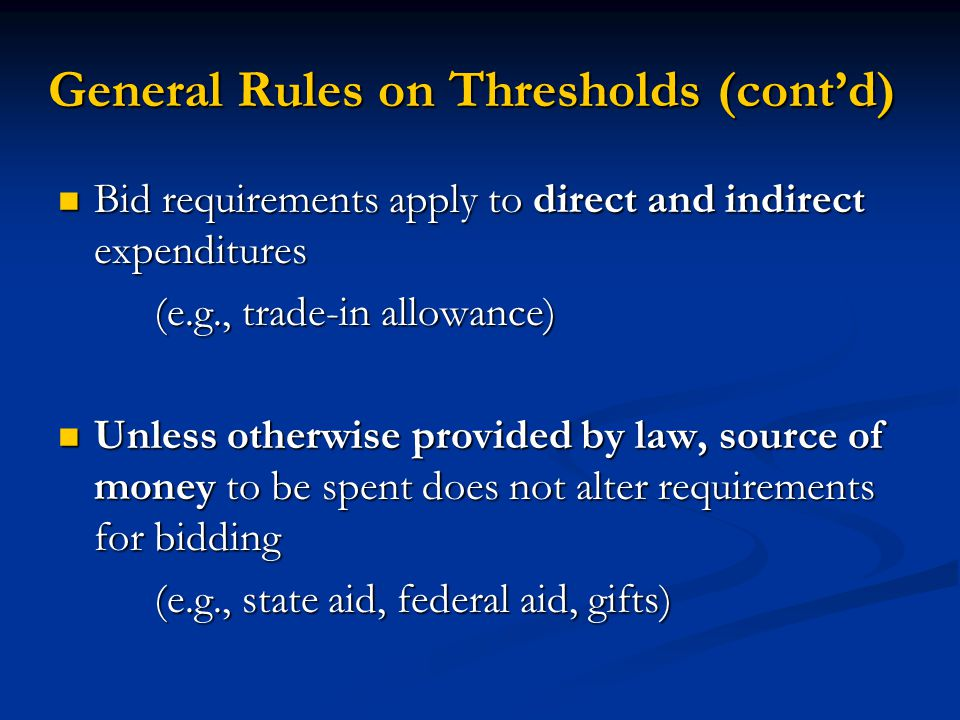 General Rules on Thresholds (cont'd)