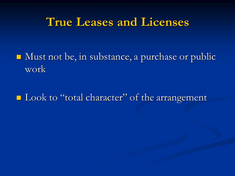 True Leases and Licenses