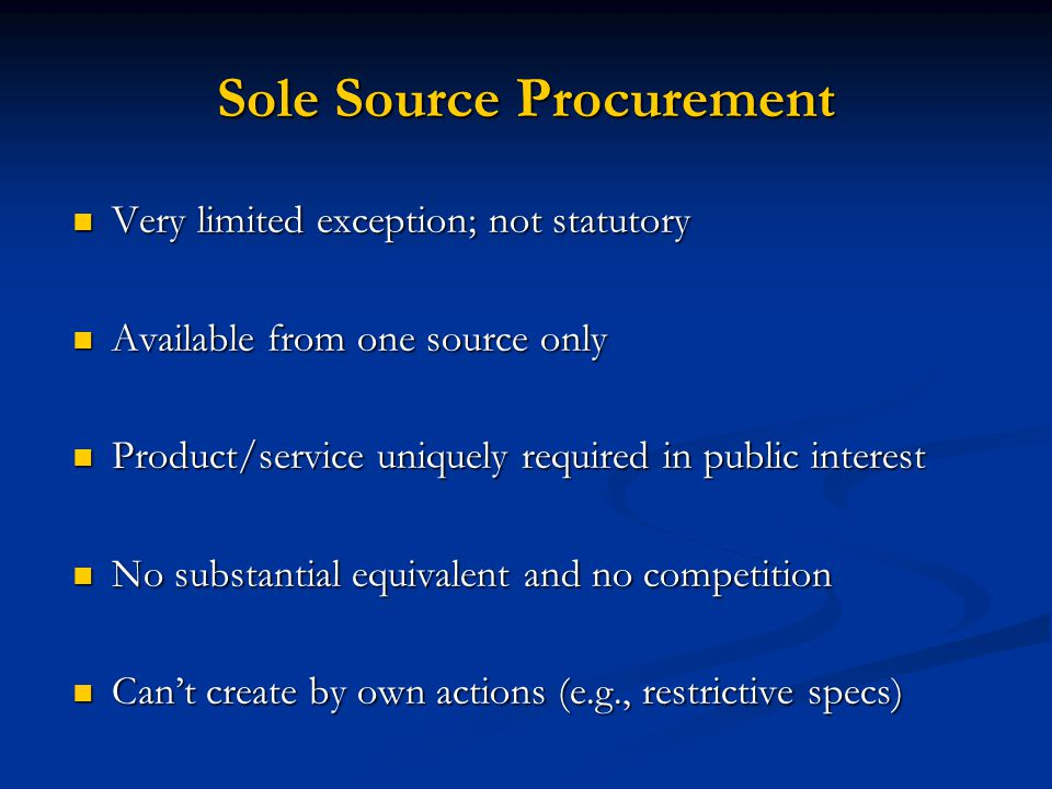 Sole Source Procurement