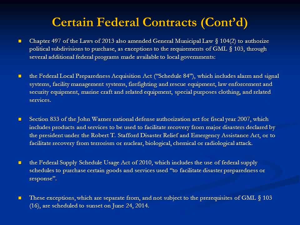 Certain Federal Contracts (Cont'd)