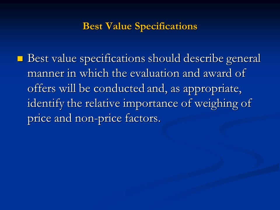 Best Value Specifications