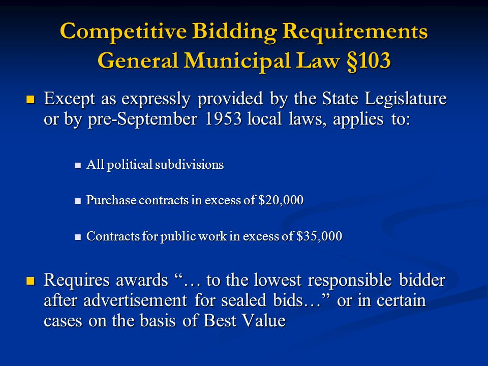 Competitive Bidding Requirements General Municipal Law §103