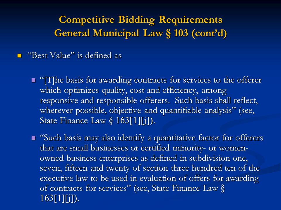 Competitive Bidding Requirements General Municipal Law § 103 (cont'd)