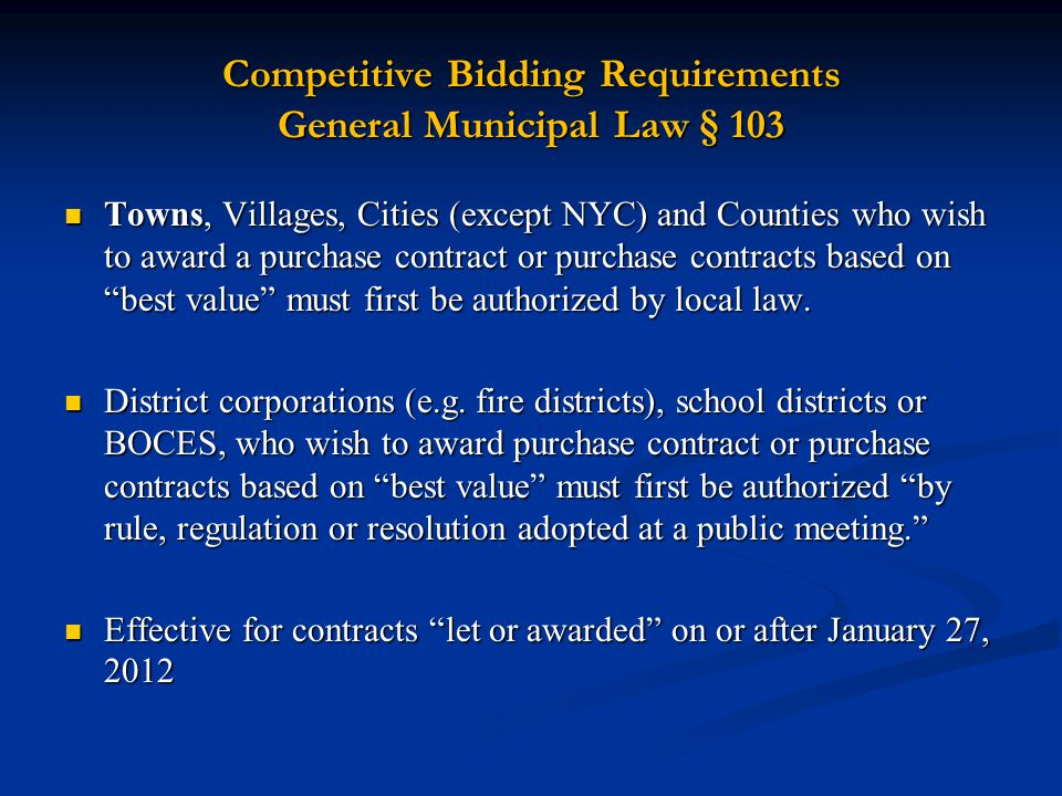 Competitive Bidding Requirements General Municipal Law § 103