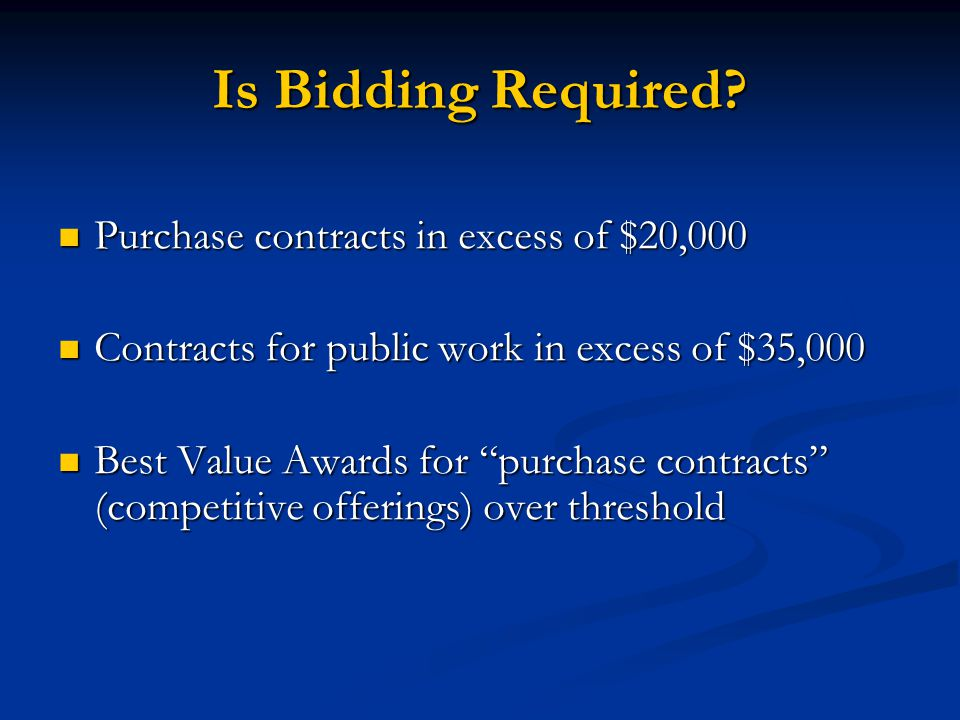 Is Bidding Required Purchase contracts in excess of $20,000