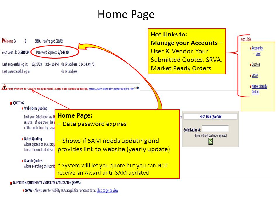 Home Page Hot Links to: Manage your Accounts – User & Vendor, Your Submitted Quotes, SRVA, Market Ready Orders.