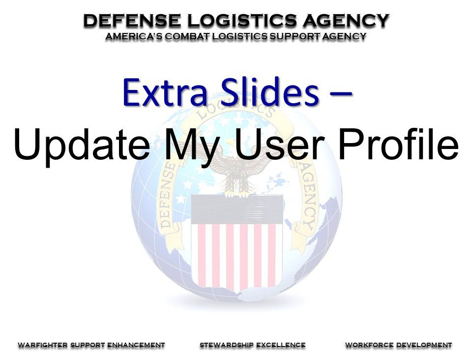 Extra Slides – Update My User Profile