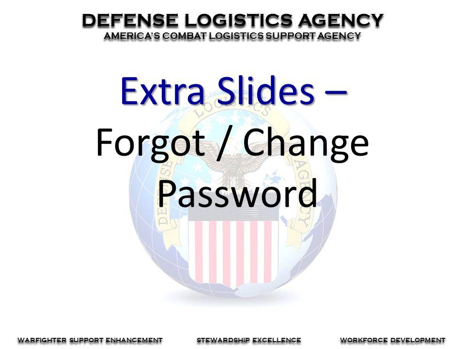 Extra Slides – Forgot / Change Password