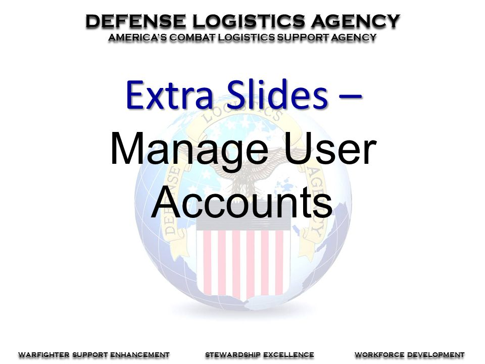 Extra Slides – Manage User Accounts