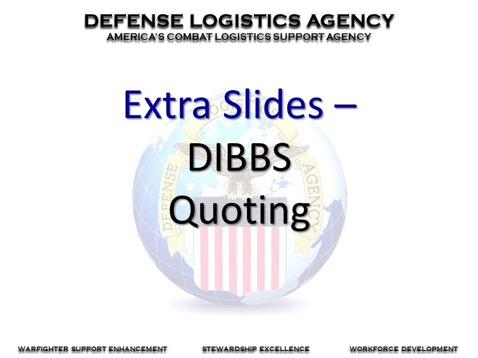 Extra Slides – DIBBS Quoting