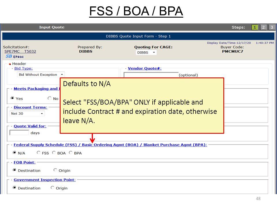 FSS / BOA / BPA Defaults to N/A
