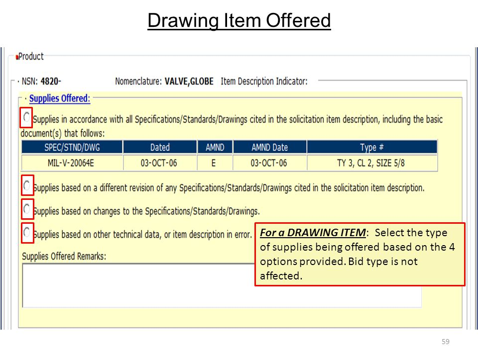 Drawing Item Offered For a DRAWING ITEM: Select the type of supplies being offered based on the 4 options provided.