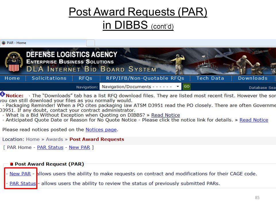 Post Award Requests (PAR) in DIBBS (cont'd)