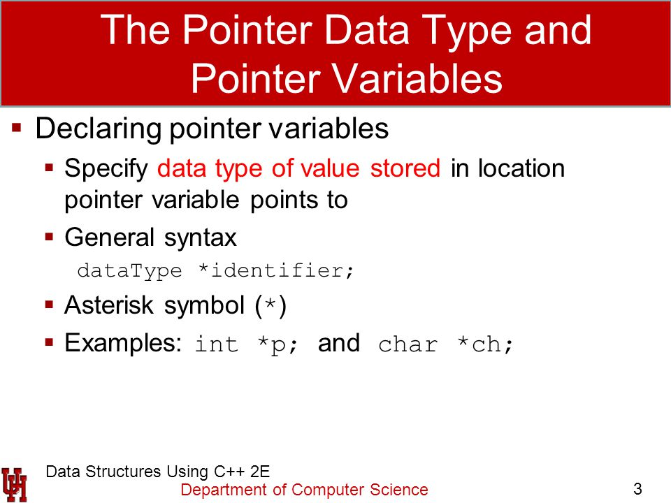 The Pointer Data Type and Pointer Variables