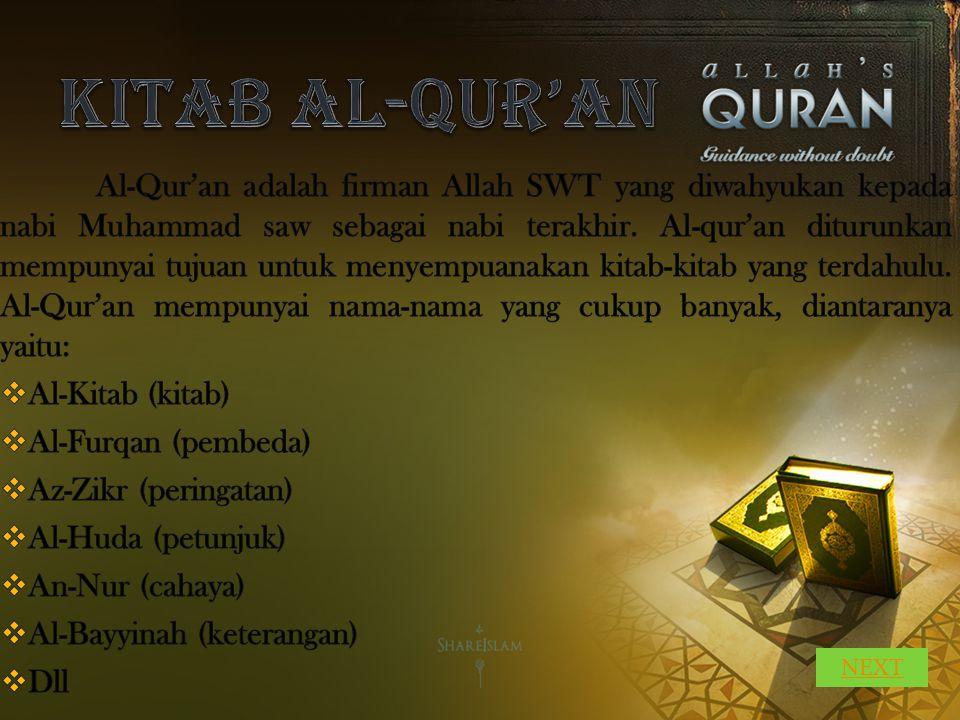 KITAB AL-QUR'AN Al-Kitab (kitab) Al-Furqan (pembeda)
