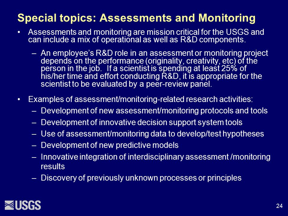 Special topics: Assessments and Monitoring