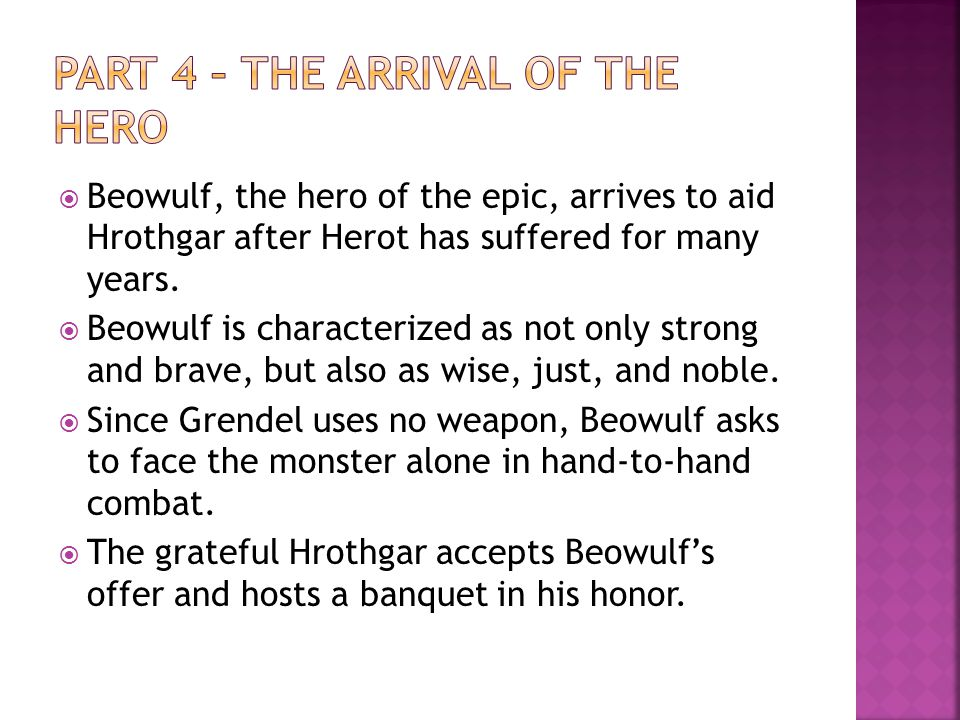 Part 4 – The Arrival of the Hero