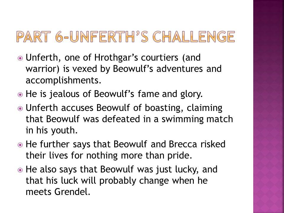 Part 6-Unferth's Challenge