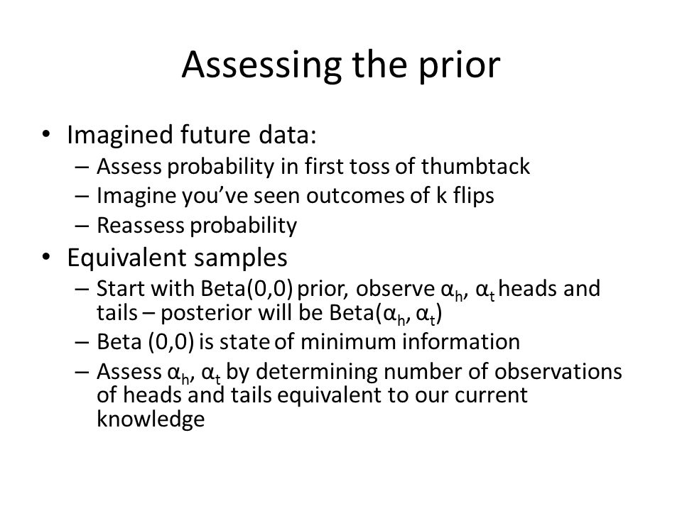 Assessing the prior Imagined future data: Equivalent samples
