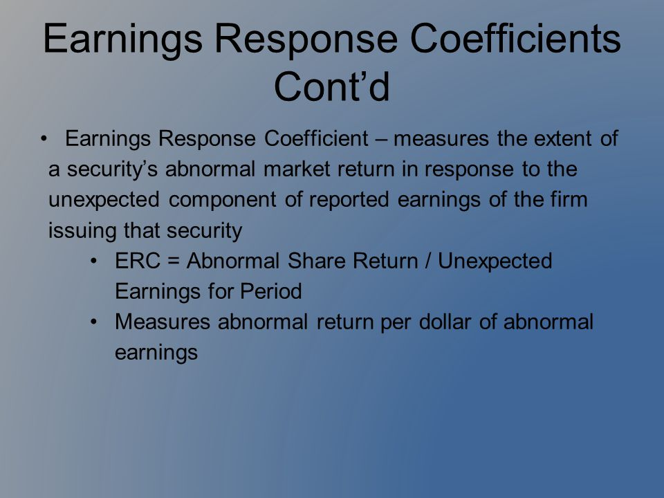 Earnings Response Coefficients Cont'd