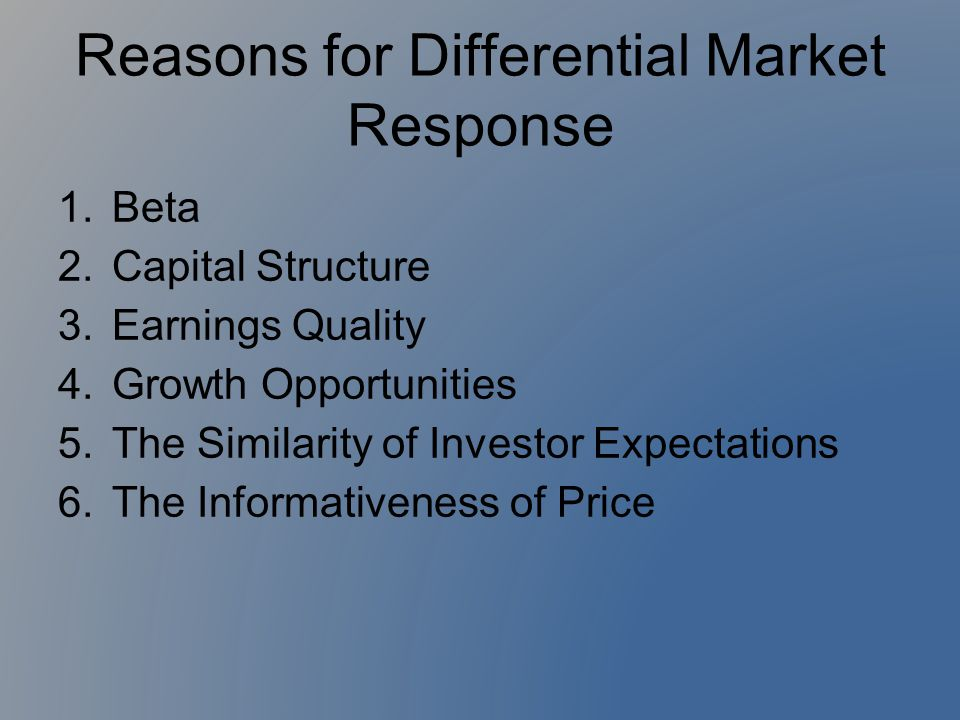 Reasons for Differential Market Response