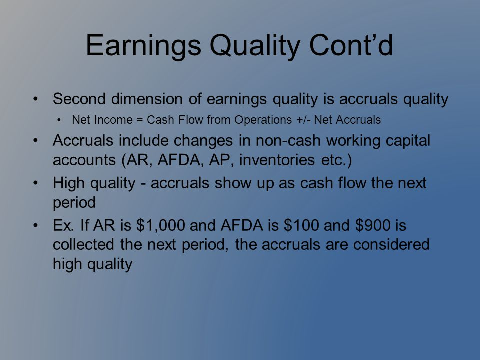 Earnings Quality Cont'd